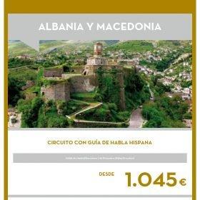 VIAJE A ALBANIA Y MACEDONIA: Circuito en el Puente de Diciembre